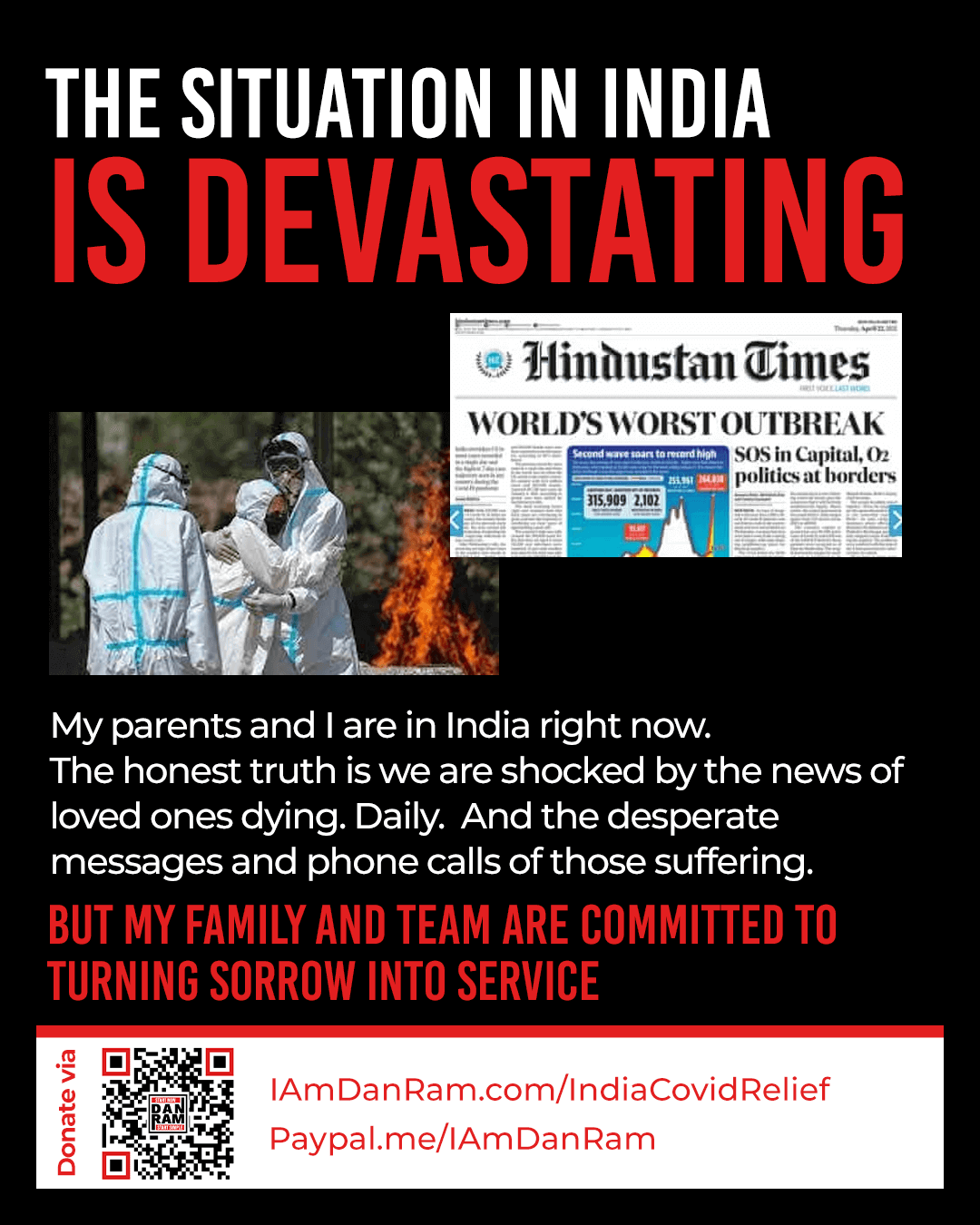 The Situation In India is Devastating